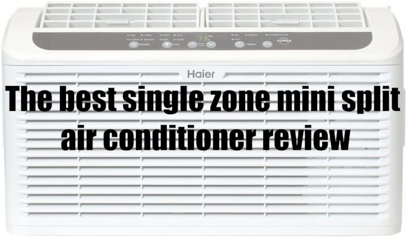 The best single zone mini split air conditioner review