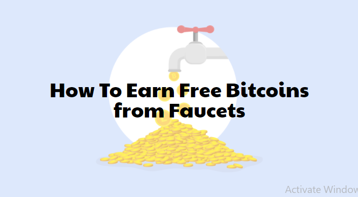 How To Earn Free Bitcoins from Faucets